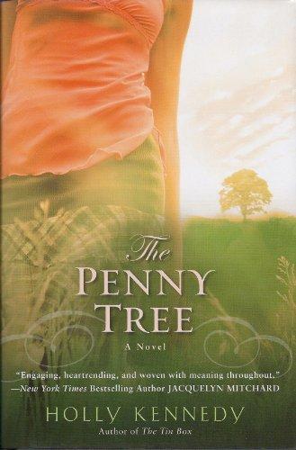 9780739482421: The Penny Tree [Gebundene Ausgabe] by Holly Kennedy