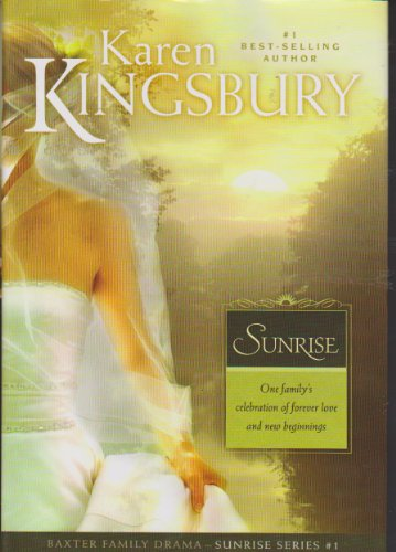 9780739482445: Sunrise (Sunrise Series-Baxter 3, Book 1)