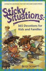 9780739482452: Sticky Situations: 365 Devotions for Kids and Families