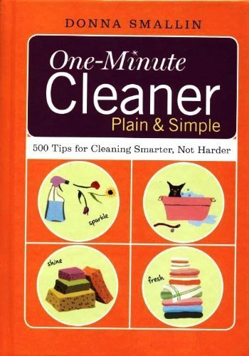 9780739482834: One-minute Cleaner Plain and Simple: 500 Tips for Cleaning Smarter, Not Harder