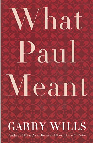 9780739483022: What Paul Meant 2006