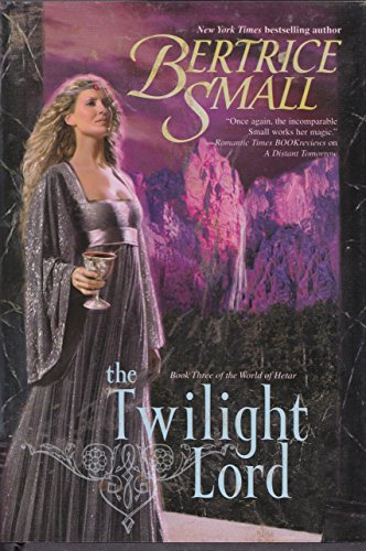 9780739483206: The Twilight Lord (Book Three of the World of Hetar)