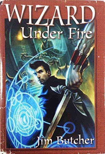 Wizard Under Fire ***SIGNED***: Jim Butcher