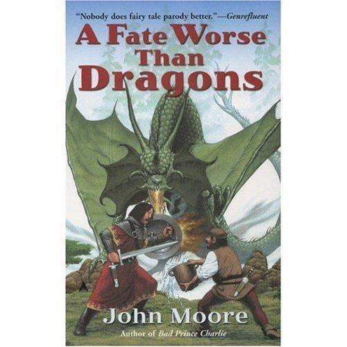 9780739483459: A Fate Worse Than Dragons