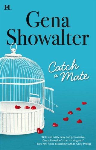 Catch a Mate: Gena Showalter