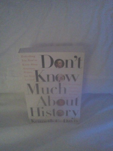 Don't Know Much About History: Kenneth C. Davis