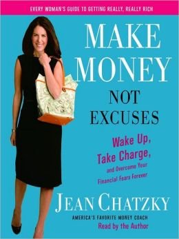 9780739483701: Make MONEY NOT Excuses (Wake Up Take Charge)