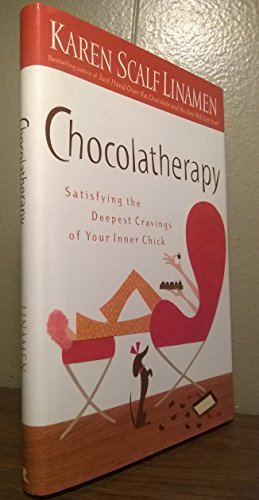 9780739484098: Chocolatherapy (Satisfying the Deepest Cravings of Your Inner Chick)