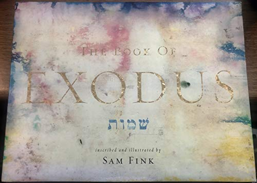 9780739484487: The Book of Exodus/inscribed and illustrated by Sam Fink
