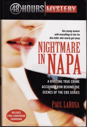 9780739484500: Nightmare in Napa: The Wine Country Murders
