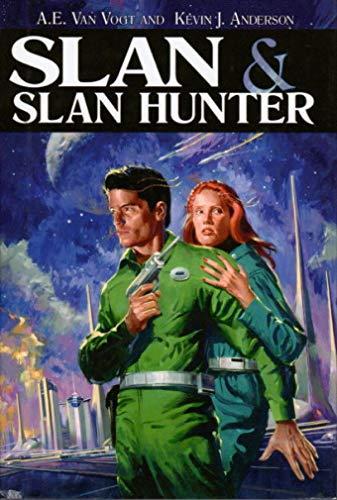 SLAN & SLAN HUNTER [Signed x2 + Photo]: Van Vogt, A. E.; Kevin J. Anderson; Lydia Van Vogt (...