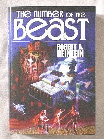 The Number Of The Beast: Heinlein, Robert A.