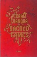 Sacred Games : A Novel: Chandra, Vikram