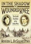 9780739485798: In the Shadow of Wounded Knee: The Untold Final Story of the Indian Wars