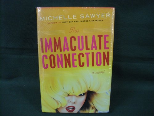 The Immaculate Connection: Michelle Sawyer