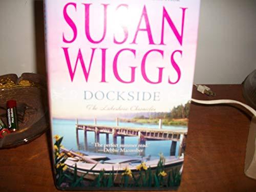 9780739485965: Dockside (Lakeshore Chronicles, Book 3)