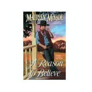 A Reason to Believe: Maureen McKade