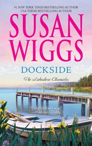 Dockside - The Lakeshore Chronicles - LARGE PRINT: Susan Wiggs