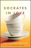 9780739486146: Socrates In Love: Philosophy For A Passionate Heart