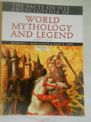 9780739486160: The Facts on File Encyclopedia of World Mythology and Legend (2 Volumes) (Facts on File Library of Religion and Mythology)