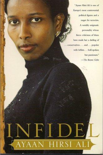 Infidel: Ayaan Hirsi Ali