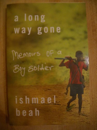 9780739486306: A Long Way Gone: Memoirs of a Boy Soldier