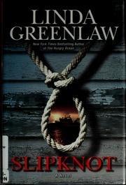 SLIPKNOT: Greenlaw, Linda