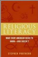 9780739487679: Religious Literacy (What Every American Needs to Know - And Doesn't)