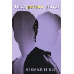 First Person Plural: BEIERLE, ANDREW W.M.