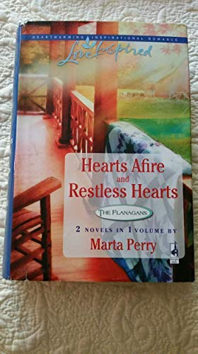 Hearts Afire / Restless Hearts (The Flanagans;: Perry, Marta