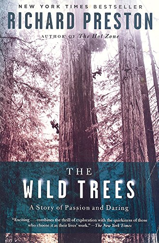 9780739488324: The Wild Trees: A Story of Passion and Daring Edition: First