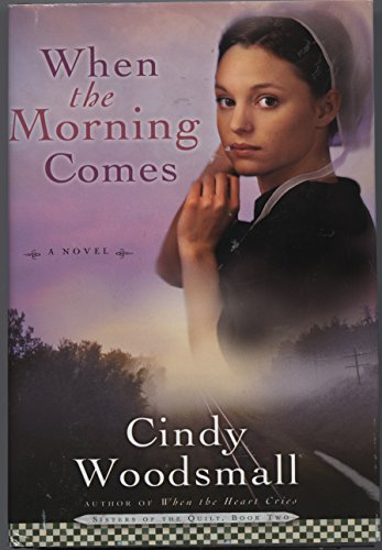9780739488584: When the Morning Comes Large Print (Sisters of the Quilt #2)