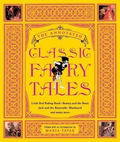 9780739488799: The Annotated Classic Fairy Tales