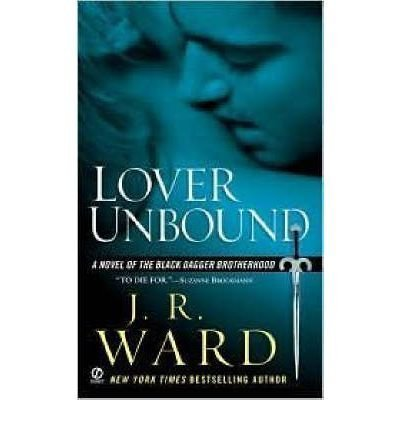 9780739488973: LOVER UNBOUND BY (WARD, J. R.)[SIGNET BOOK]JAN-1900