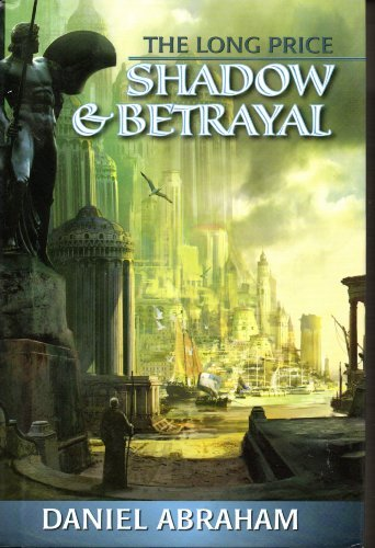 9780739489154: The Long Price: Shadow & Betrayal (A Shadow in Summer & A Betrayal in Winter) (The Long Price Quartet, (Vol. 1 & 2))