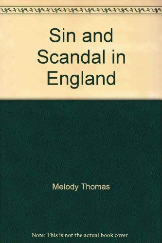 9780739489192: Sin and Scandal in England