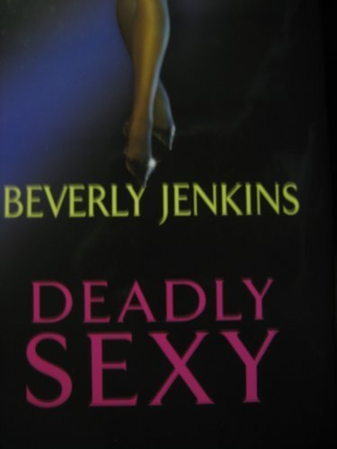 9780739489222: DEADLY SEXY BY (JENKINS, BEVERLY)[AVON BOOKS]JAN-1900