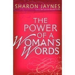 9780739489451: The Power of a Woman's Words