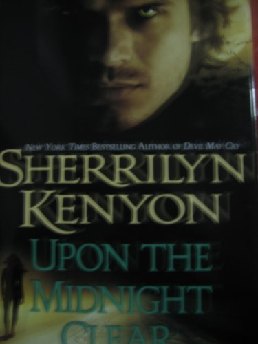 Upon the Midnight Clear (A Dream-Hunter Novel) (A Paranormal Romance): Kenyon, Sherrilyn