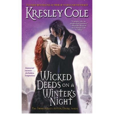 9780739489796: Wicked Deeds on a Winter's Night (The Immortals After Dark, Book 3)