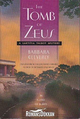 The Tomb of Zeus: Barbara Cleverly