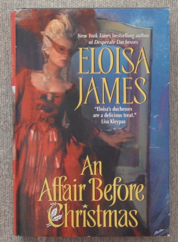 9780739489956: An Affair Before Christmas [Gebundene Ausgabe] by Eloisa James