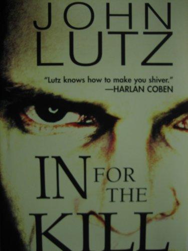 In for the Kill: Lutz, John