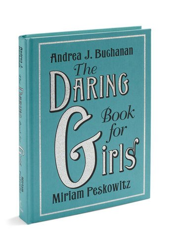 9780739490327: The Daring Book for Girls