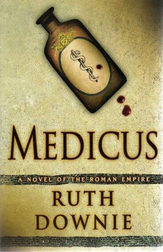 9780739490563: Medicus: A Novel of the Roman Empire