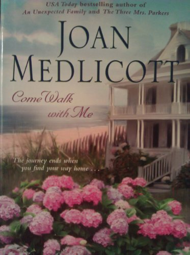 Come Walk with Me, Large Print Edition: JOAN MEDLICOTT