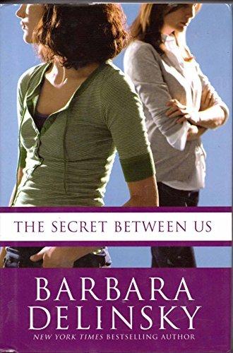9780739490679: The Secret Between Us