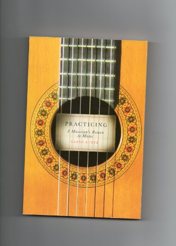 9780739490778: Practicing: A Musician's Return to Music