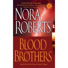 Blood Brothers[hardcover,sign of 7 Trilogy Book 1]: Nora Roberts