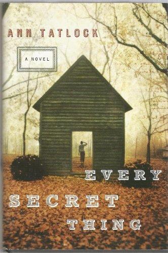 9780739491096: EVERY SECRET THING, A Novel